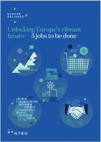 Europe Delivers cover - Unlocking Europe's vibrant future - 5 jobs to be done